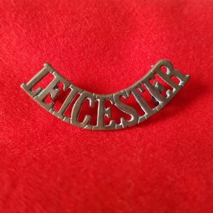Leicester Leicestershire Regiment Shoulder Title